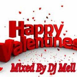Happy Valentine's Day Slow Jams (Mixed By Dj MellStarr)
