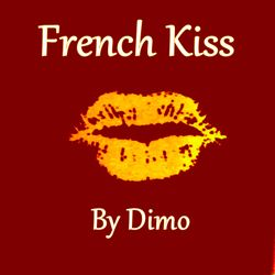 """FrenchKiss -D.F.P  Revisited Club  House Mix""""""""   02/2019"""