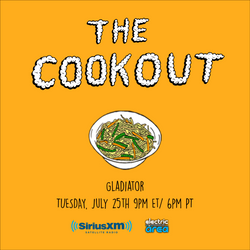 The Cookout 057: Gladiator