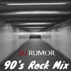 90's Rock Mix