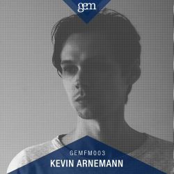 GEM FM 003 - Kevin Arnemann