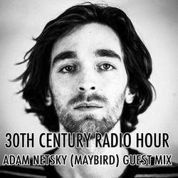 Adam Netsky (Maybird) Guest Mix
