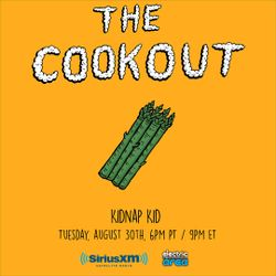 The Cookout 010: Kidnap Kid