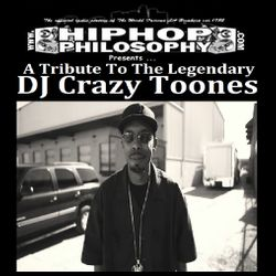 DJ Crazy Toones Tribute - HipHopPhilosophy.com Radio