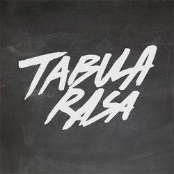TABULA RASA - SEPTEMBER 1 - 2015