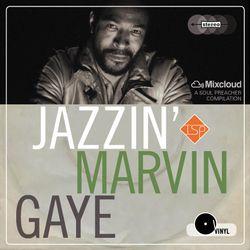 Jazzin' Marvin Gaye