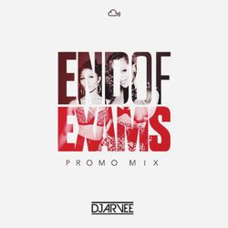 END OF EXAMS PROMO MIX @DJARVEE