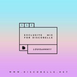 Discobelle Mix 117: Louisahhh