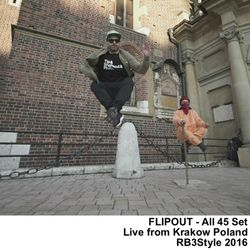 FLIPOUT-All45Set Live from Krakow Poland RB3Style 2016