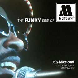 The FUNKY Side Of MOTOWN