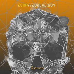 ECHA - EVOLVE : 004