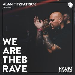 Alan Fitzpatrick presents We Are The Brave Radio 008 - Live @ Liquid Rooms, Edinburgh