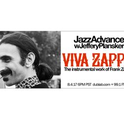 "Jeffery Plansker – Jazz Advance ""Viva Zappa"" (08.04.17)"