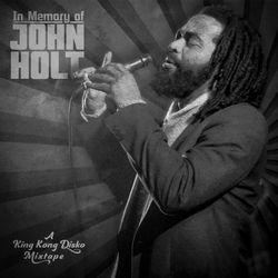 In Memory of John Holt