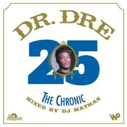 Dr Dre 'The Chronic' 25th Anniversary Mixtape mixed by DJ Matman