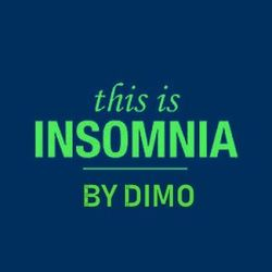 This Is Insomnia- This Is Dimo ! Revisited House Music.