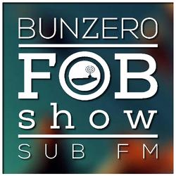 SUB FM - BunZer0 - 06 10 16