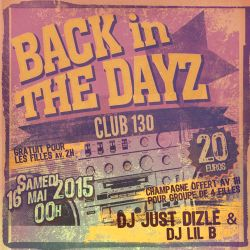 @JustDizle - Back In The Dayz @ 130 Promo Mix 1