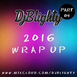 @DJBlighty - #2016WrapUp Part.04 (RnB & Hip Hop)