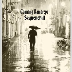 """COUNTING RAINDROPS"" (Climate change Exclusive)"