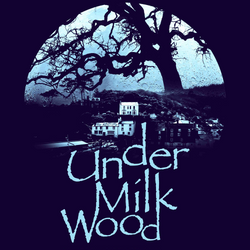 Under Milk Wood - A Welsh Mix