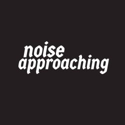 NOISE APPROACHING - AUGUST 24 - 2016