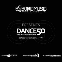 B-SONIC RADIO SHOW #300 (2nd & 3rd hour) - German Dance50 DJ Chart Show (KW07)