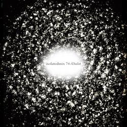 isolatedmix 76 - Dalot: Un-time