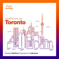 Soundscape 009: Danthrax (Toronto, Canada)