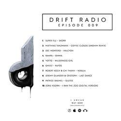 Drift Radio - Episode 009