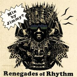 MIX BY JIMMY // Renegades of Rhythm Promo Mix
