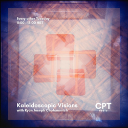 Kaleidoscopic Visions (( March 20, 2018 ))