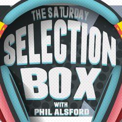 The Saturday Selection Box on Zero Radio with Phil Alsford - Saturday 22nd April