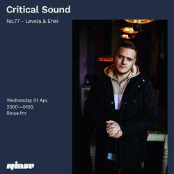 Critical Sound no.77 | Levela & Enei | 01.04.2020