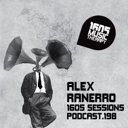 1605 Podcast 198 with Alex Ranerro