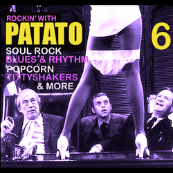 Rockin' With Patato Vol. 06