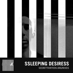 Ssleeping desiresS - Secret Thirteen Mix 163