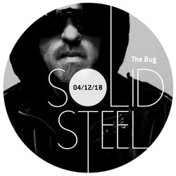 Solid Steel Radio Show 04/12/2018 Hour 1 - The Bug