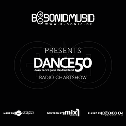 B-SONIC RADIO SHOW #207 - German Dance50 DJ Chart Show (KW10)