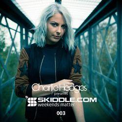 Charlie Hedges presents Skiddle Podcast 003 - Guest Mix Tough Love