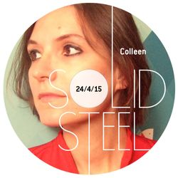 Solid Steel Radio Show 24/4/2015 Hour 2 - Colleen