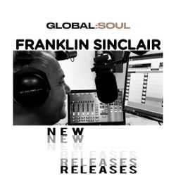 The Hot New Music Hour on Global Soul with Franklin 30th October 2020