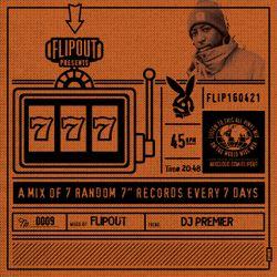 Flipout - 777 - Episode 9 - DJ Premier