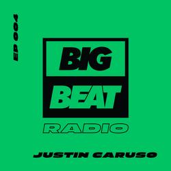 Big Beat Radio: Guest Mix #004 – Justin Caruso