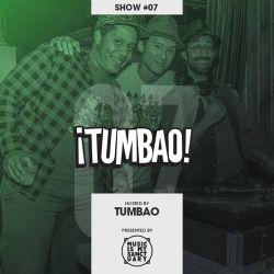 Tumbao Radio - Show #07 (Hosted by Tumbao w/ La Rumba Buena)