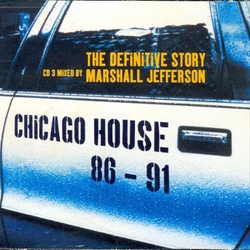 Chicago House 86 - 91 'The Definitive Story'