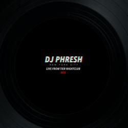DJ Phresh @ Tier NightClub (Open Format Set)