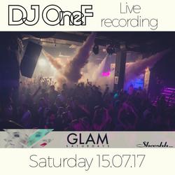 @DJOneF LIVE @ Shooshh, Brighton. GLAM. 15.07.17 Pt.3 [VIP Edits/Drum & Bass]