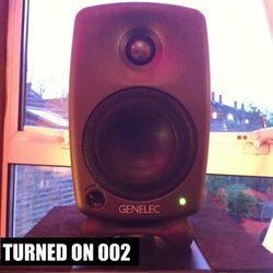 Turned On 002