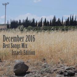 COLUMBUS BEST OF DECEMBER 2016 MIX - ISRAELI EDITION